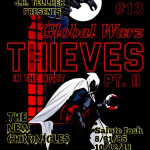J.H. Tellher Global Warz ( Thieves In The Night Pt. II)