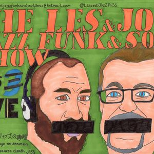 Les and Joe, Jazz, Funk and Soul Show, with Guest Nick Pride Broadcast on 10th November 2013