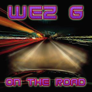 Wez G - On The Road