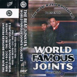 The Beat Junkies World Famous Joints - V1 Side B - The Bum Rush Brothers
