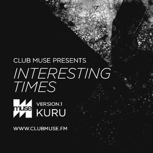 Interesting Times: Version.1 - Kuru