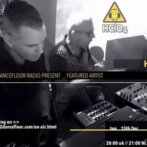 Report2Dancefloor Radio _ Featured Artist : HCLO4 | 15.12.2015