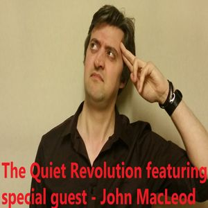 The Quiet Revolution - Show #177 - Moorlands Radio 11-04-2016
