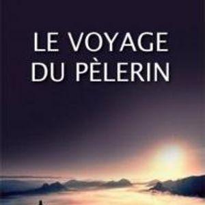 Le Voyage du pèlerin (histoire Chrétienne)