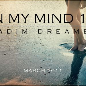 Vadim Dreamer - In My Mind 19: March 2011