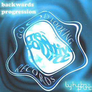 Backwards Progression - Chilled Out Oldchool Jungle Mix by HydroPhonic
