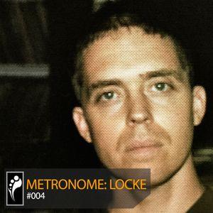 Metronome: Locke
