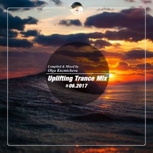 Uplifting Trance Mix #06.2017