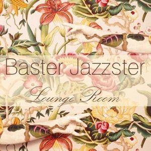 Lounge Room (Baster Jazzster's mix)