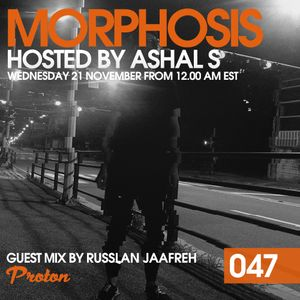 Morphosis 047 With Ashal S And Russlan Jaafreh (21-11-2018)
