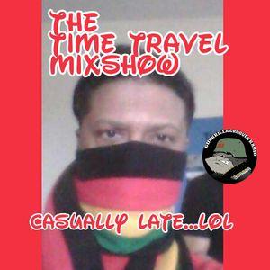GGR....2018 HELLO....TIME Travel DJ R-TRANE