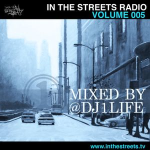 In The Streets | Radio | Volume 005