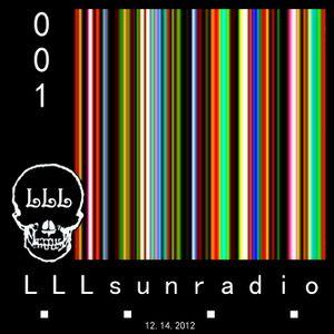001 - LLLsunradio (12.14.2012)