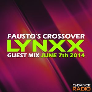 LYNXX @ Fausto's Crossover [June 2014]