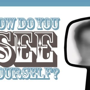 How Do You See Yourself? - Audio