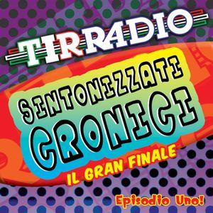 """TIRRADIO """"Sintonizzati Cronici"""" (Episodio Uno)"""