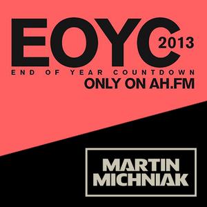 Martin Michniak - #EOYC 2013 on Afterhours.fm