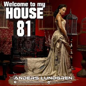 Welcome To My House 81