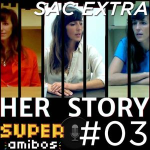 SAC EXTRA 03 - Her Story