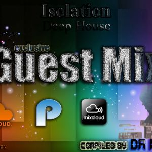 Isolaton Deep House Guest Mix (Mixed by Da Morgly)
