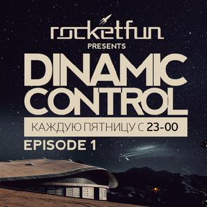 Rocket Fun - Dinamic Control (Episode 1) [Radio Record Deep]