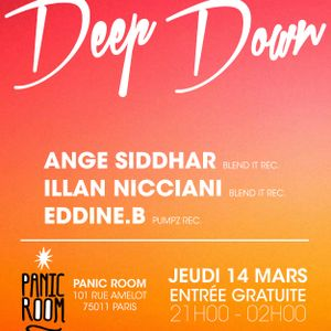 Deep Down w/ Ange Siddhar, Illan Nicciani, Eddine.B @ Panic Room, Paris (Part 1)