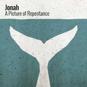 Jonah: A Picture of Repentance