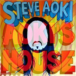 Steve Aoki - Aoki's House 100