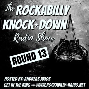 Rockabilly Knock Down- Round 13- Hosted by Andreas Axios (07.11.17)
