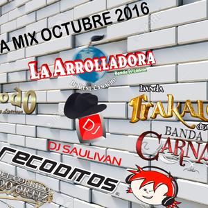 BANDA MIX OCTUBRE 2016 - DJSAULIVAN