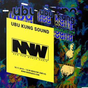 Ubu Kung Sound - 18th November 2019