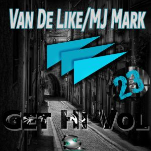 Van De Like, MJ Mark - Get Hi Vol.23