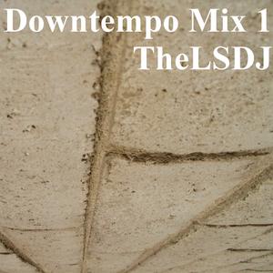 Downtempo Mix 1