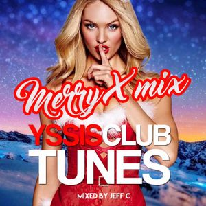 YssisClubTunes Christmas Mix 2016 by Jeff C