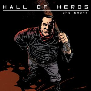 "Hall Of Heros ""One Short"""