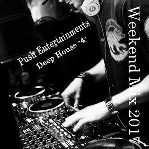 Weekend Mix -Deep House #4-
