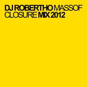 Dj Robertho Massof Closure Mix 2012