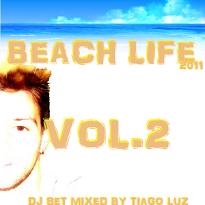TIAGO LUZ - Beach Life Part2