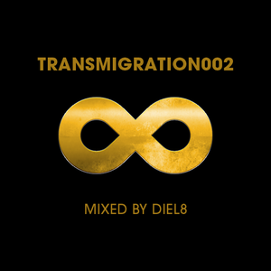 Transmigration002 mixed by DieL8