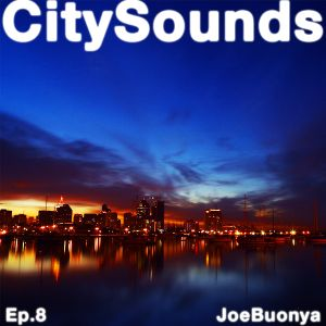City Sounds Ep.08