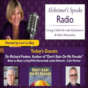 Living A Full Life with Alzheimer's & Other Dementias