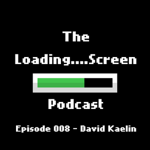 Episode 008 - David Kaelin (GameOverVideogames)