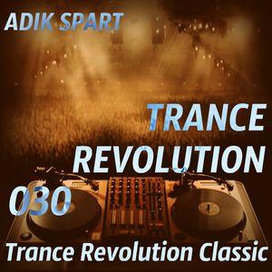 Adik Spart - Trance Revolution #030 (Trance Revolution Classic)
