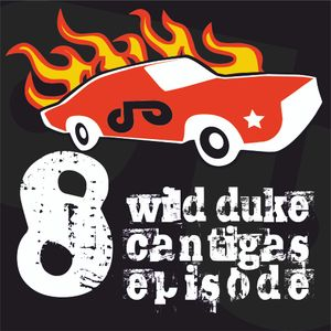 Wild Duke's Cantigas | episode 008