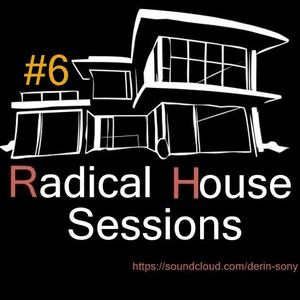 Radical House sessions #6