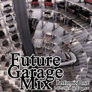 Future Garage Set 1-02-2011
