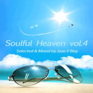 Soulful Heaven vol.4 by Jose V Blay