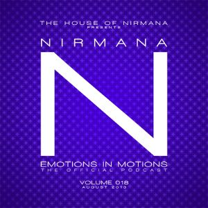 Nirmana - Emotions In Motions The Official Podcast Volume 018 (August 2013)