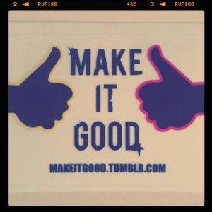 MakeItGood Mix #1