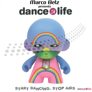Marco Belz - Presents Dance4Life (Mixtape)